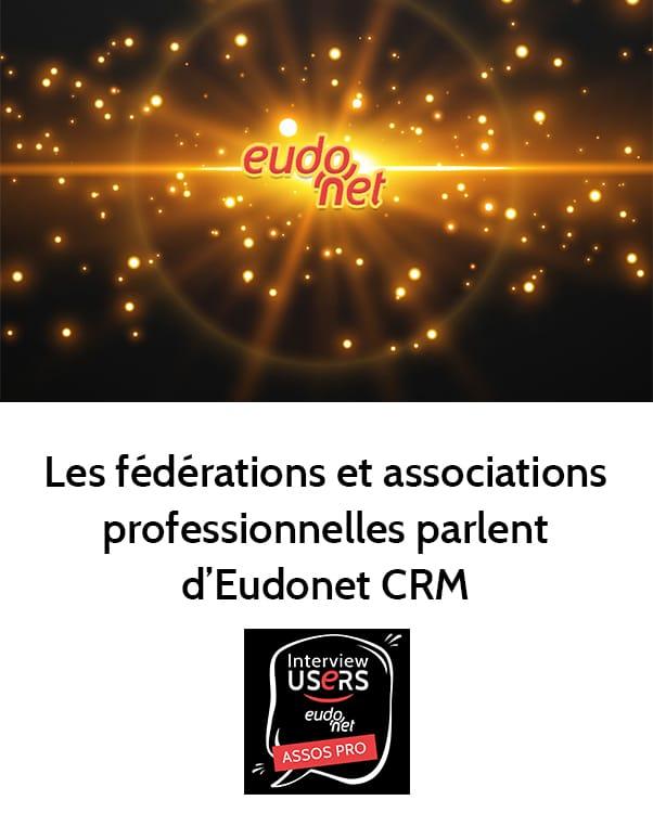 Témoignage utilisateurs CRM Associations professionnelles