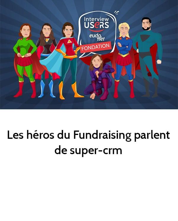Témoignage utilisateurs CRM Fundraising